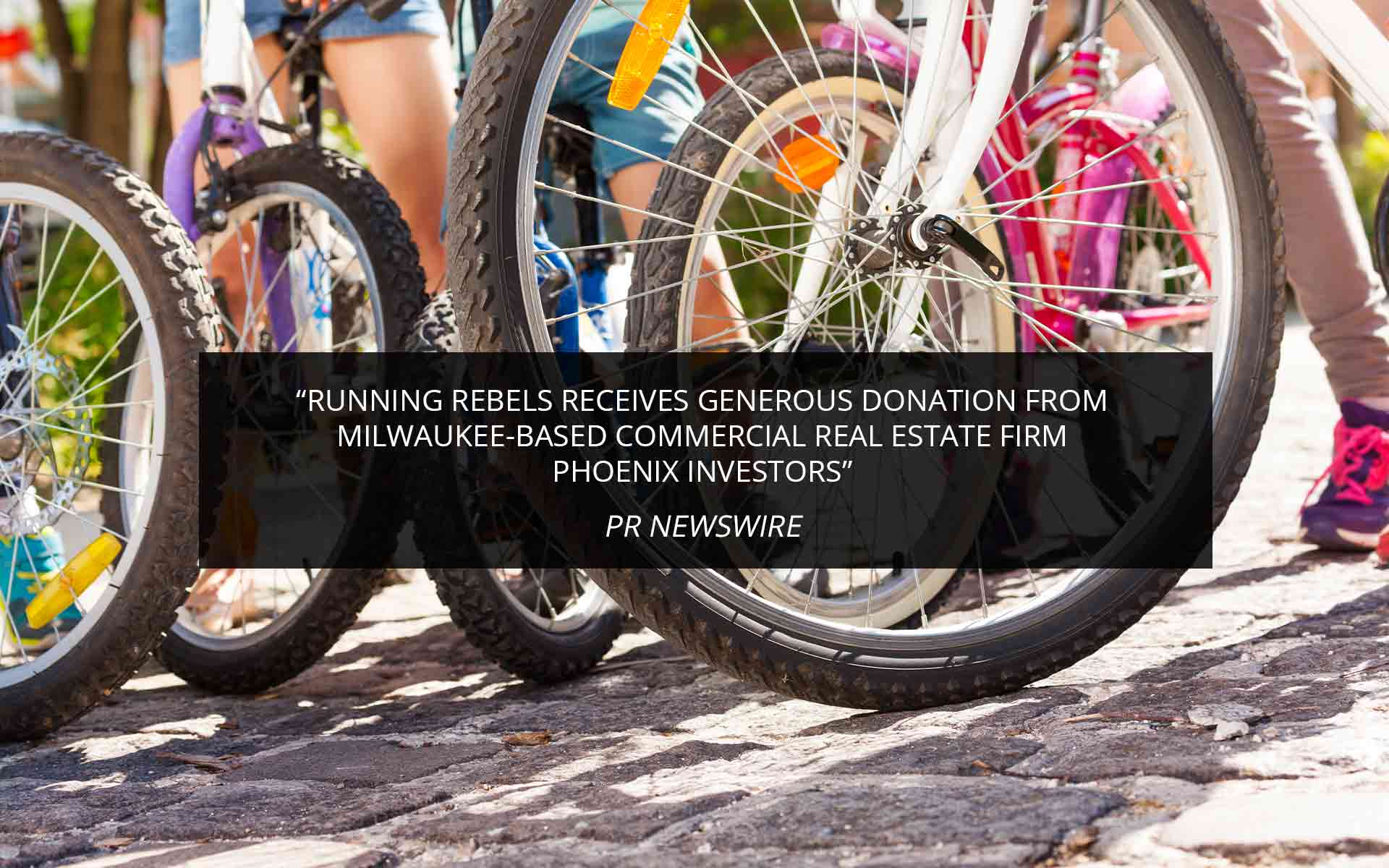Running Rebels Receives Generous Donation From Milwaukee-Based Commercial Real Estate Firm Phoenix Investors