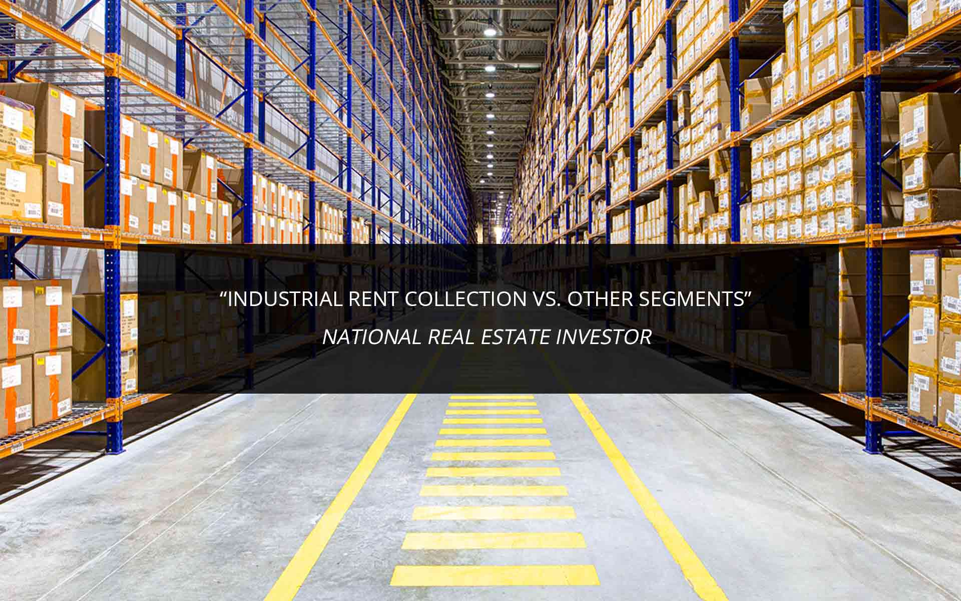 Industrial Rent Collection vs. Other Segments