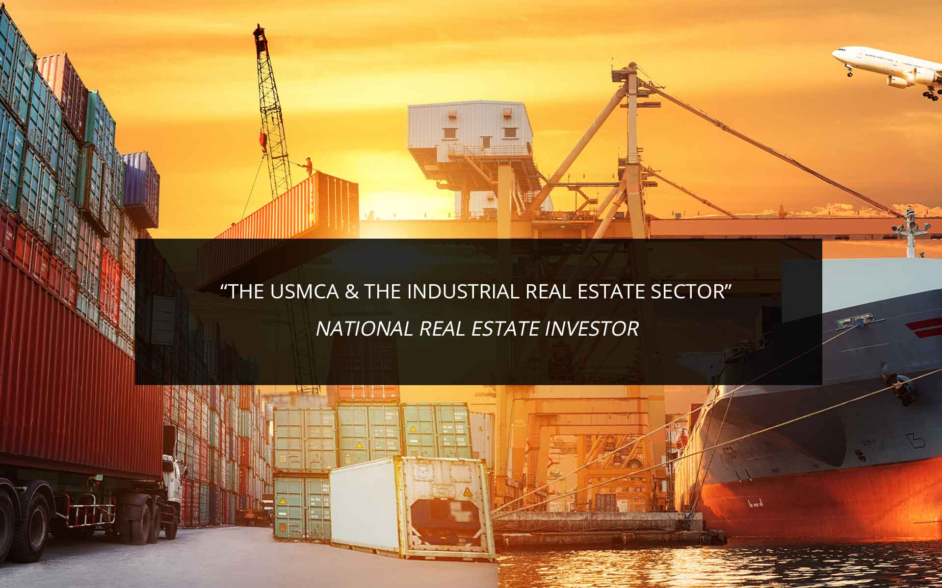The USMCA & the Industrial Real Estate Sector