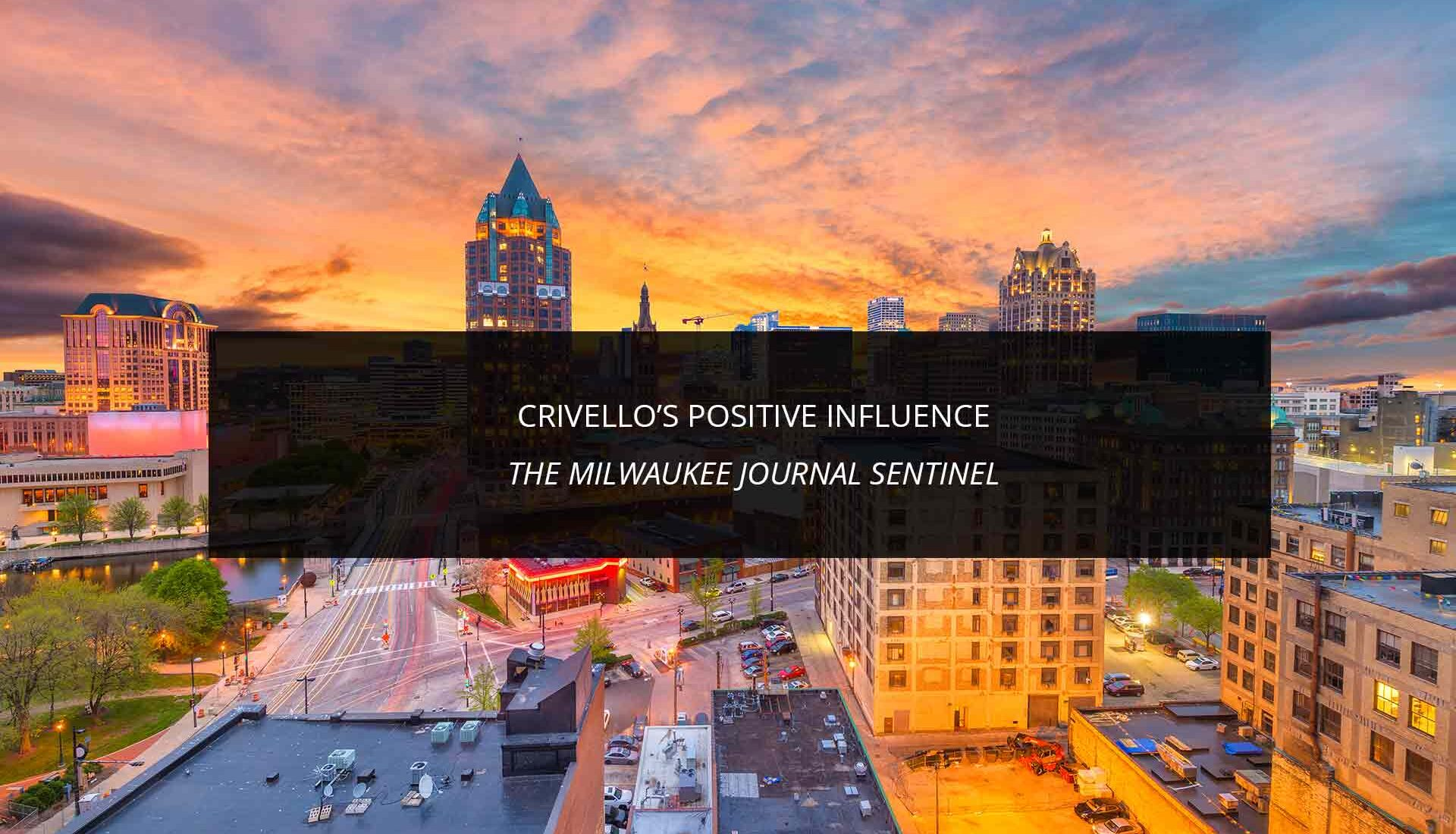 Crivello's Positive Influence