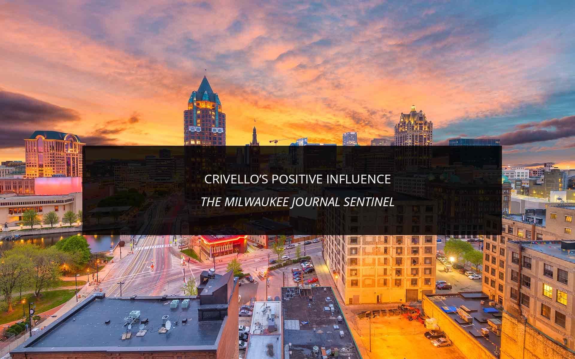 Crivello's Positive Influence