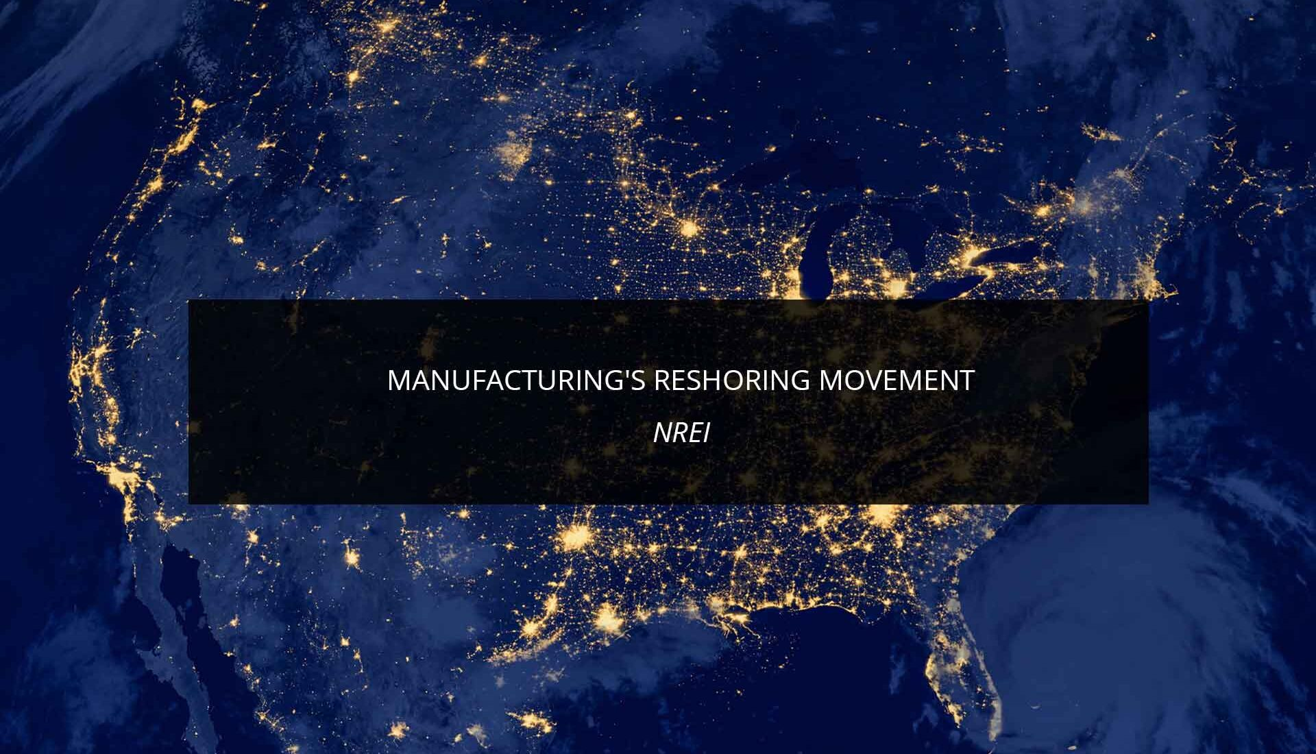 Manufacturing's Reshoring Movement