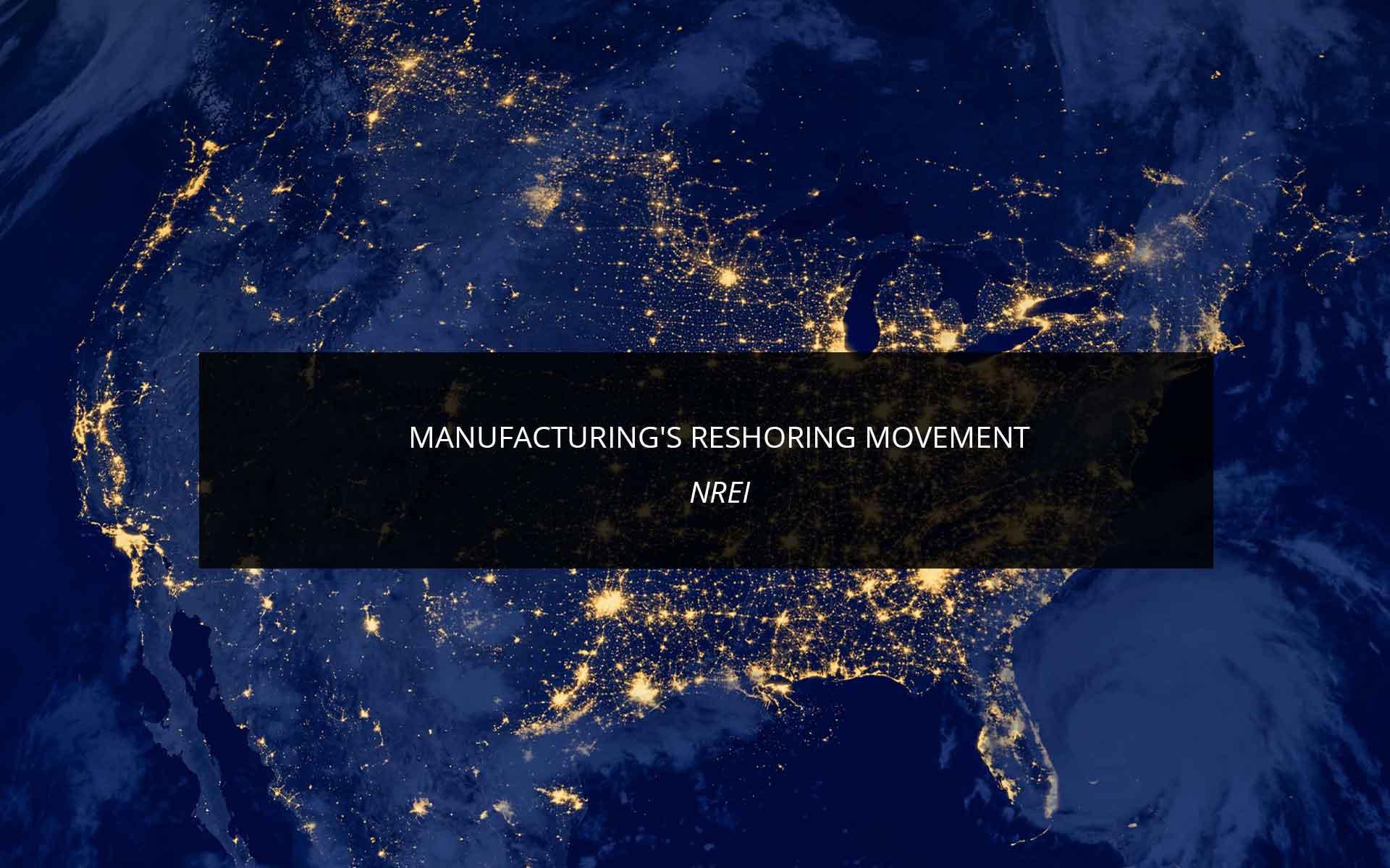 Manufacturing's Reshoring Movement