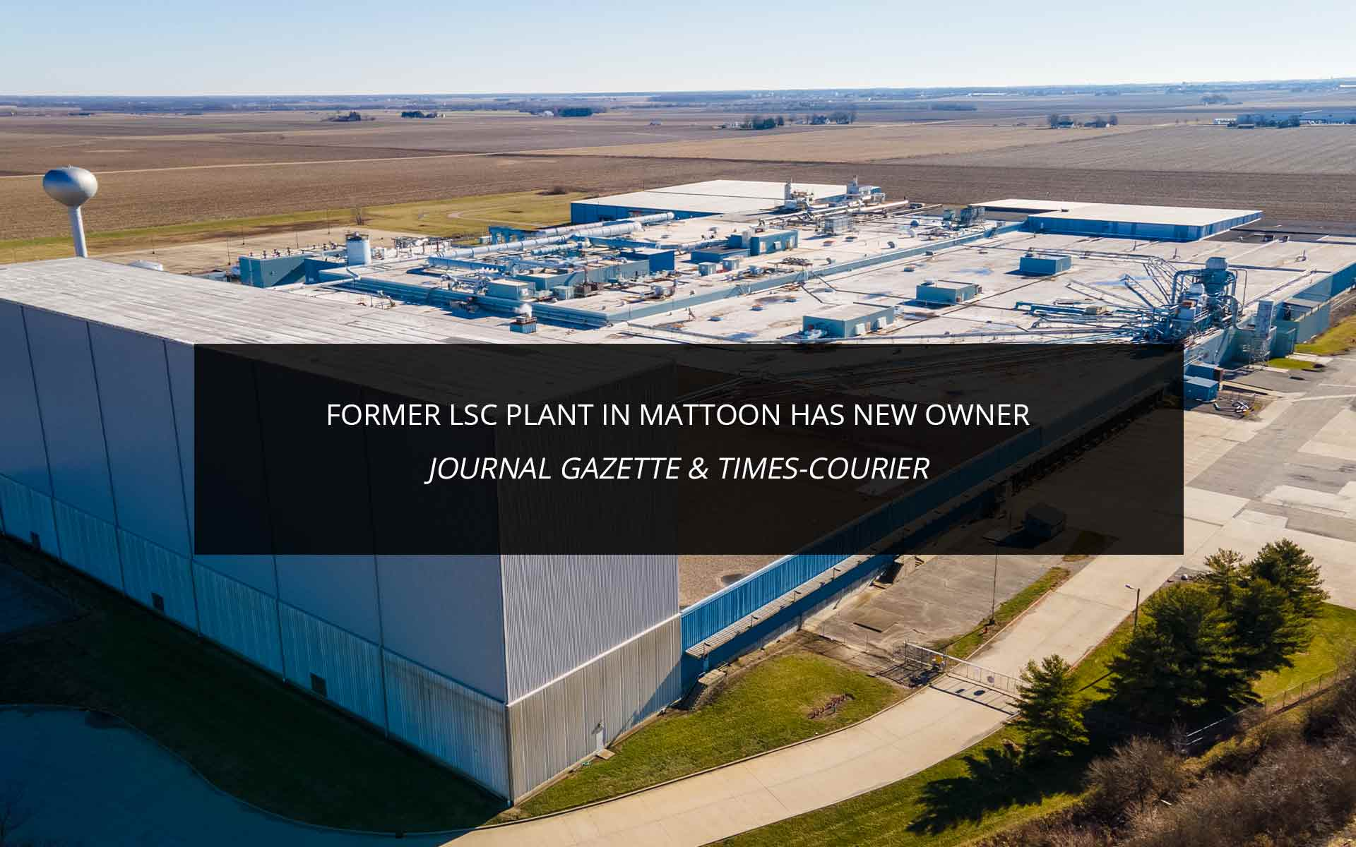 Former LSC plant in Mattoon has new owner
